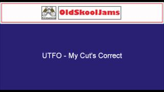 Watch Utfo My Cuts Correct video