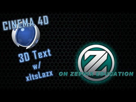 ⓩ Cinema 4D - 3D Text For Beginners Ft. LAZ! -ZTV→