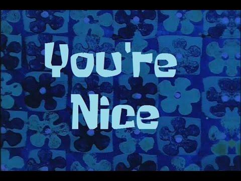 SpongeBob Production Music You're Nice