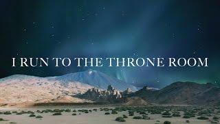 Kim Walker-Smith - Throne Room (Lyric Video)