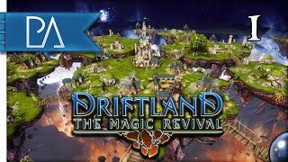 Awesome NEW Strategy Game - Human Campaign - Driftland: The Magic Revival #1