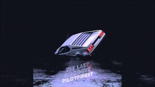 Pilotpriest - The Last Goodbye
