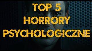 Najlepsze HORRORY PSYCHOLOGICZNE