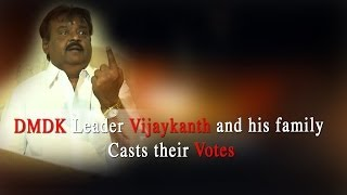 DMDK Leader Vijaykanth and his family Casts their Votes - RedPix24x7