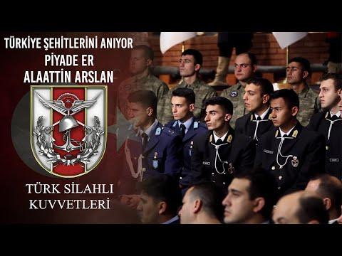 Türkiye Şehitlerini Anıyor - Piyade Er Alâattin Arslan