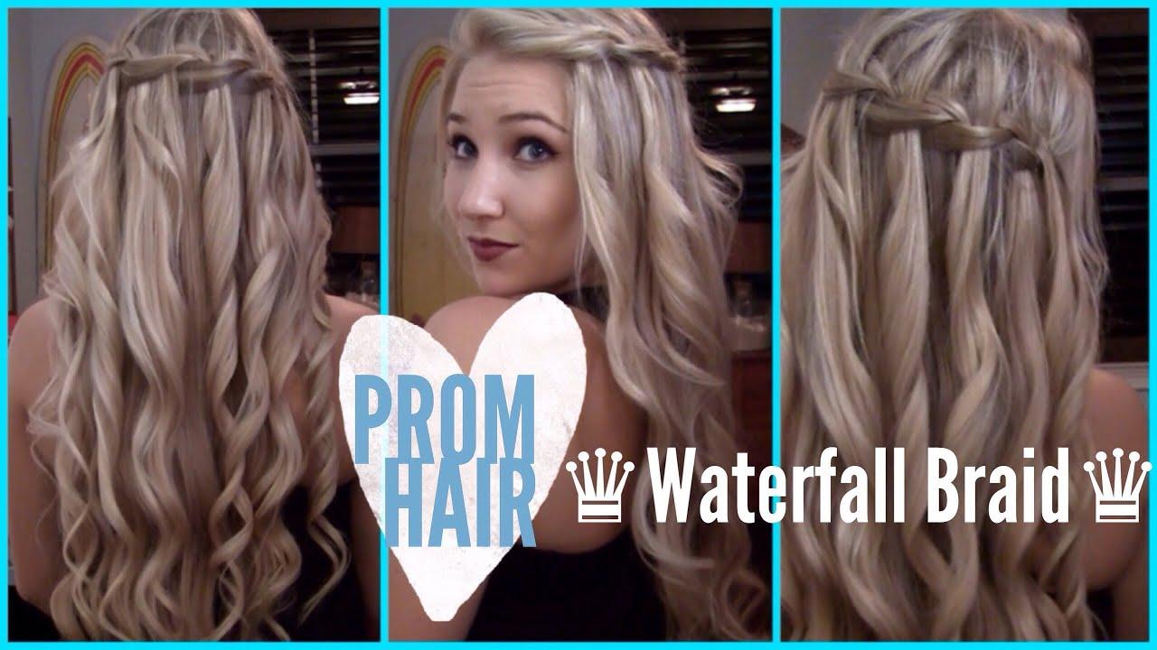Prom Hair ♔ How To Waterfall Braid Youtube