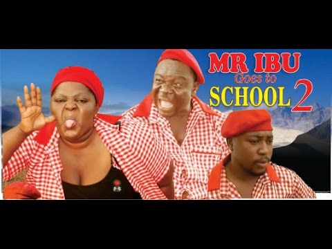Mr Ibu Goes To School 2     - 2014  Latest  Nigeria Nollywood Movie video