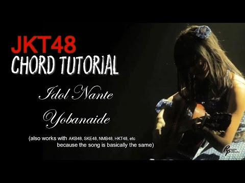 (CHORD) JKT48 - Idol Nante Yobanaide