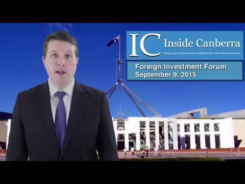 Inside Canberra Foreign Investment Forum 2015