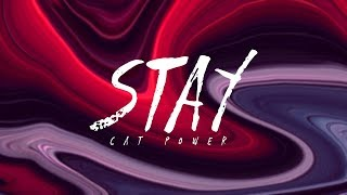Cat Power - Stay (Lyrics)