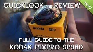 Quicklook and Review of KODAK's PIXPRO SP360