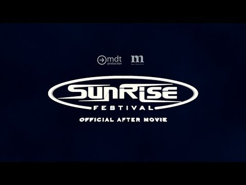 Sunrise Festival 2013 - Official After Movie