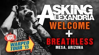 ASKING ALEXANDRIA - Welcome & Breathless (live)