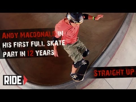 Andy Macdonald&#39;s New 2012 Video Part &quot;Straight Up&quot;