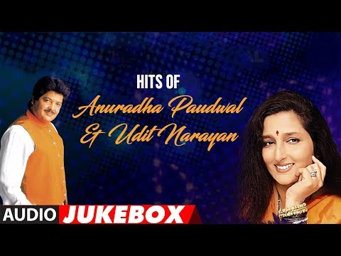 Hits Of Anuradha Paudwal & Udit Narayan | Super Hit Duet Songs | Audio Jukebox