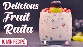Fruit Raita Recipe | How to make Quick & Easy Raita at Home | Mixed Fruit Raita Recipe | Fruit Salad