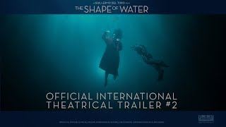 The Shape Of Water [Official International Trailer #2 | Red Band in HD (1080p)]
