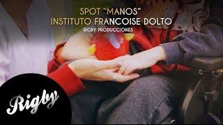 """Spot """"Manos"""" Instituto de Educación Especial Francoise Dolto"""