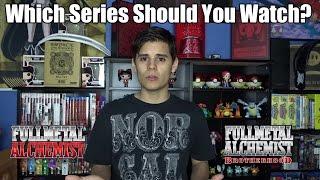 Which FullMetal Alchemist Series Should You Watch?