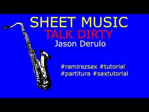 Talk Dirty Alto Sax Sheet Music Jason Derulo