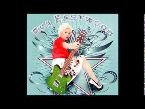 Eva Eastwood - Trouble Trouble