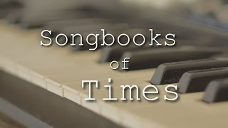Songbooks of Times