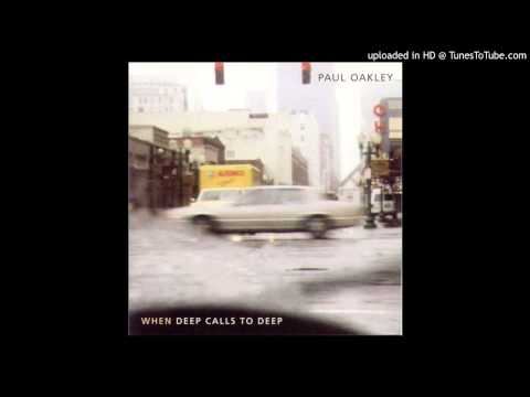Paul Oakley - I Will Never Be The Same