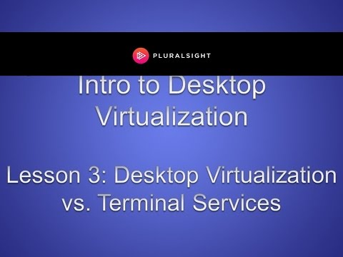 Desktop Virtualization vs. Terminal Services