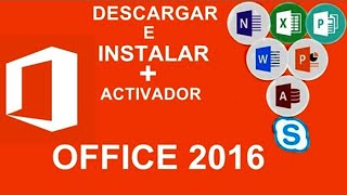 Descargar e Instalar Office 2016 Professional FULL Español para Windows 10/8/7 [MEGA] + Activador