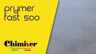 CHIMIVER - PRYMER FAST 500 Primer inodore a rapidissima essiccazione