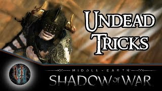 Middle-Earth: Shadow of War - Undead Tricks