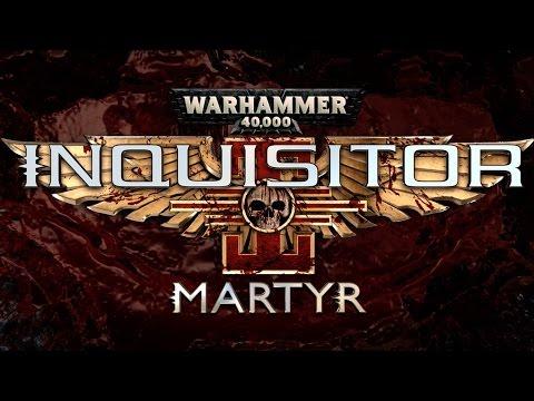 Warhammer 40K: Inquisitor - Martyr Mass Destruction Trailer