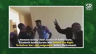 Moment Chief Judge Of Kebbi, Elizabeth Karatu, Was Stopped From Giving Last Judgment