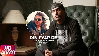 Din Pyar De (Full Audio Song) | Sibt E Haider Feat Dr.Zeus & Fateh | Latest Punjabi Songs