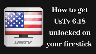 How to get and use USTV 6.18(Newest updated) Original and ad-free