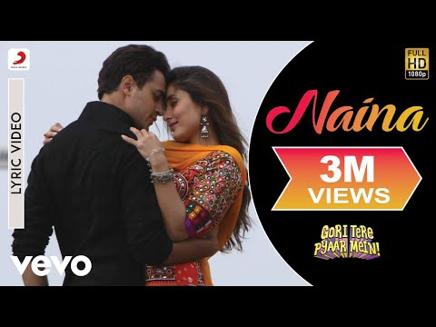 Gori Tere Pyaar Mein - Kareena Kapoor, Imran | Naina Lyric video