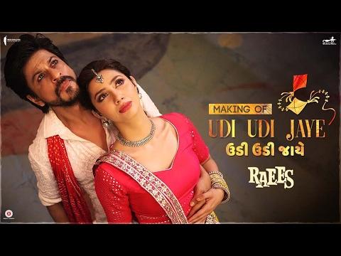 Raees | Making of Udi Udi Jaye | Mahira Khan, Shah Rukh Khan