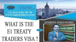 What is the E-1 Treaty Traders Visa?