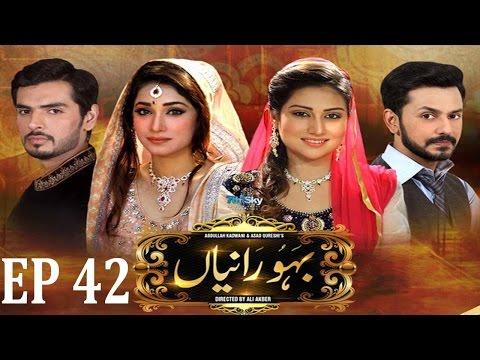 Bahu Raniyan - Episode 42   Express Entertainment