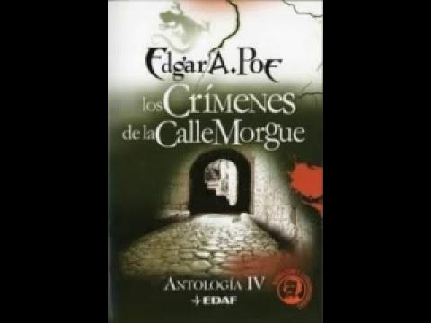 Los crimenes de la calle Morgue - Edgar Allan Poe (Completo)