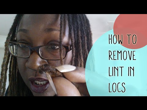 The Best Way To Get Rid of Lint In Locs