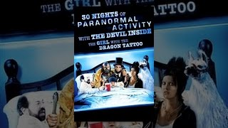 Paranormal Activity 4 - 30 Nights of Paranormal Activity With the Devil Inside the Girl With the Dragon Tattoo