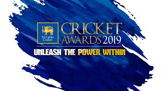 Sri Lanka Cricket Awards 2019 - Unleash the Power Within