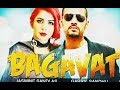 Bagavat:- Jasmine Sandlas (Full VIdeo Song) Garry Sandhu | Latest Punjabi Song 2018