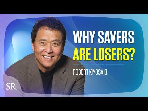 Download Savers are losers. Here's why... - Robert Kiyosaki Mp4 baru