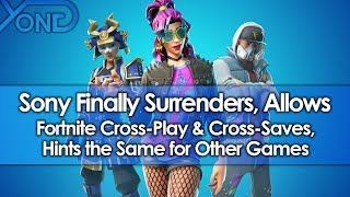 Sony Finally Surrenders, Allows Fortnite Cross-Play & Cross-Saves, Hints the Same for Other Games