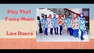 Play That Funky Music Line Dance - Mentari Friday