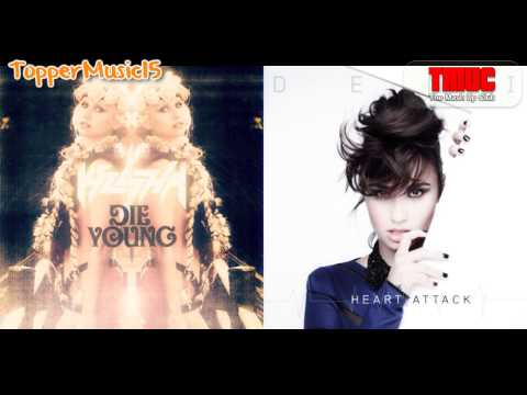 Ke$ha vs Demi Lovato - Die Young By A Heart Attack (TopperMusic15 Mashup)