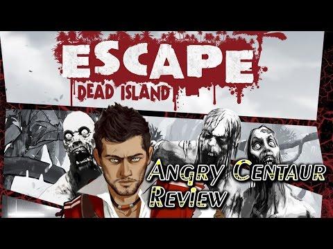 Escape Dead Island Review