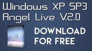 Windows XP SP3 Angel Live V.2.0